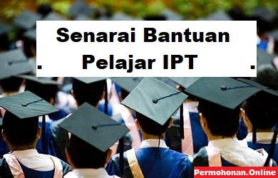 Senarai Bantuan Pelajar IPT Terkini 2021 [Cara Mohon]